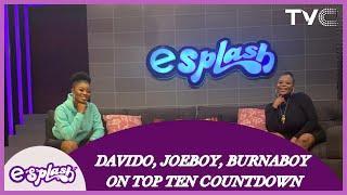 Davido, Joeboy, Burna Boy  On The Top 10 Music Countdown