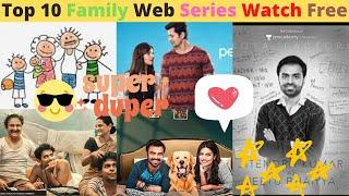 Top 10 Indian Web Series with Family on YouTube, Netflix, MX Player, TVF & Prime Videos