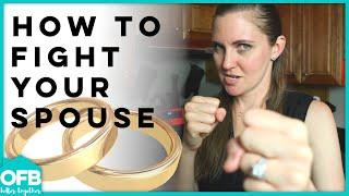 HOW TO ARGUE WITH YOUR SPOUSE | Relationship advice | marriage help | top 5 strategies