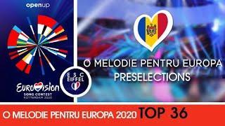 MOLDOVA 2020 : O Melodie Pentru Europa | TOP 36