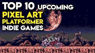Top 10 Upcoming PIXEL ART PLATFORMER Indie Games on Steam (Part 7)