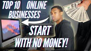 Top 10 Business Ideas You Can Start With NO MONEY (Fast Ways)