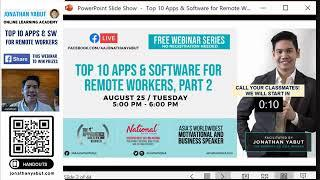 "1-Hour Webinar - ""Top 10 Apps & Software for Remote Workers, Part 2"" by Jonathan Yabut"