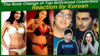 'The Body Change of Top Bollywood Celebrities' reaction by korean | Who Went From Fat To Fit