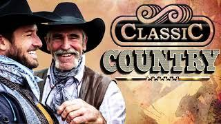 Top Classic Country Songs Of All Time - Best Classic Country Songs 2020 Medley