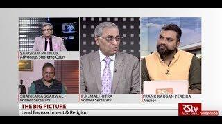 The Big Picture: Land Encroachment & Religion