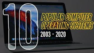 Top 10 Popular Operating Systems 2003 to 2020