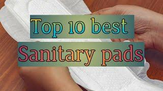 Top 10 best Sanitary pads|| Sanitary pads used in india||Royal Girl