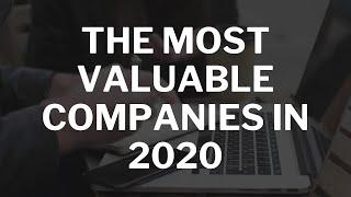TOP 10 Most Valuable Companies in the world 2020