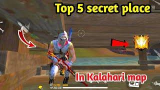 Top 5 secret place in free fire / New hidden place in Kalahari map - garena free fire