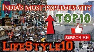 #top10 #population #city                              India's top10 most populous city | lifestyle10