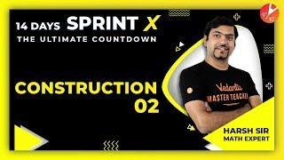 Constructions Class 10 Sprint X 2020 L2   CBSE Maths Chapter 11   NCERT Solutions   Vedantu Class 10