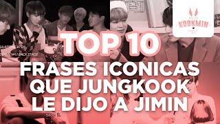 JIKOOK - TOP 10 FRASES ICONICAS QUE JUNGKOOK LE DIJO A JIMIN (Cecilia Kookmin)