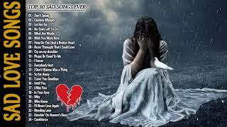 Broken Heart Sad Love Songs Playlist 2020 - Best Sad Love Songs Cover Of All Time - May Make You Cry
