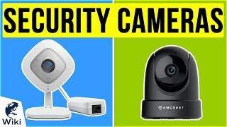 10 Best Security Cameras 2020