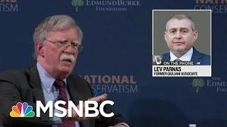 Lev Parnas Reacts To Reports Of Bolton Book Revelations, Expects More | Rachel Maddow | MSNBC