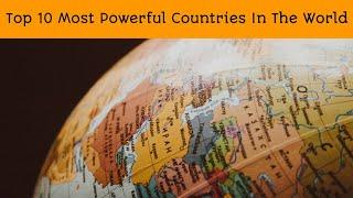 Top 10 Most Powerful Countries In The World #shorts #powerful #country