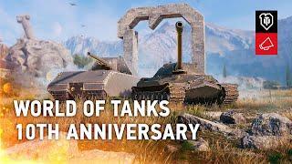 10th Anniversary: Surprises, Rewards, Nostalgia [World of Tanks]