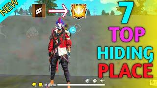TOP 7 HIDING PLACE IN FREE FIRE || GLOBAL PUSH FAST || FULLY SAFE NO HACK