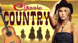 Best Classic Country Songs Of All Time - Top 100 Country Music Collection -Old Country Songs