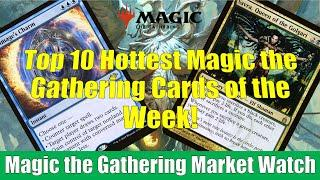 MTG Market Watch Top 10 Hottest Cards of the Week: Archmage's Charm and More