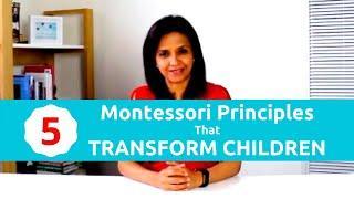 5 Montessori Principles That Transform Children
