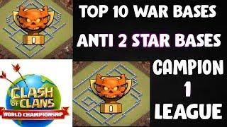 Top 10 Town Hall 12 War Bases With Links | Anti 3 Star CWL Bases | Campion 1 league.
