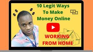 Top 10 Legit Ways To Work From Home And Make Money Online