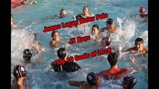 James Logan Water Polo: Top 10 Goals of 2019 (JV Boys)