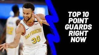 Top 10 Point Guards Right Now
