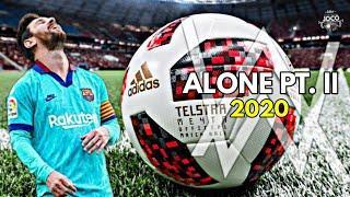 Lionel Messi ► Alone PT. II ● Goals   2020   H