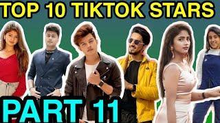 Top 10 Rising Tik Tok stars in India 2019 Part 11 | Top 10 Tik Tok stars