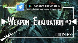 Call of duty moblie Experience --Weapon evaluation TOP BEST#3