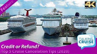 Future Cruise Credit or Cash Refund? – Top 5 Cruise Cancelation Tips (2020)