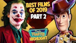 TOP 10 BEST MOVIES OF 2019 PART 2 | Double Toasted