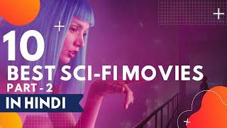 Top 10 Hollywood Sci-fi Movies in Hindi PART-2  Explained in Hindi #scifimovies #techoshaizan