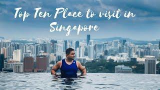 Top Ten Place to visit in Singapore | Hindi VLOG