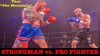 Top 8 World's Strongest Men vs Professional Fighters