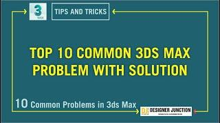 Top 10 Common 3ds Max Problem With Solution _ in Hindi / Urdu ( 3ds Max Tips and Tricks )
