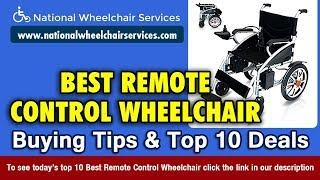 Remote Control Wheelchair Buying Tips & Top 10 Deals