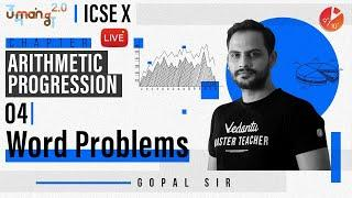 Arithmetic Progression L4 | Word Problems | ICSE Class 10 Maths | Umang Vedantu Class 9 and 10