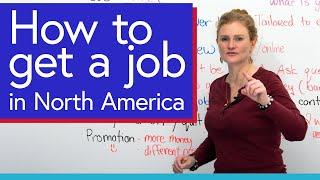 How to GET A JOB in North America