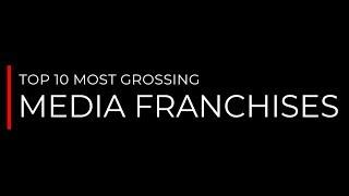Top 10 Most Grossing Media Franchises Of all time | Top 10s Centre