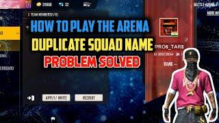 How To Create Squad  In The Arena Tournament. Duplicate Squad Name Problem.