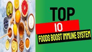 top 10 foods to boost your immune system 10 foods that will boost your immune system