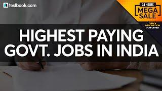 Top 5 Highest Paying Government Jobs in India (Latest March 2020) | Must Watch for Govt Job Aspirant