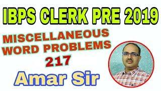 Miscellaneous Word Problems (217) for IBPS Clerk 2019 Series-05 #amarsir