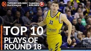 Turkish Airlines EuroLeague Regular Season Round 18 Top 10 Plays