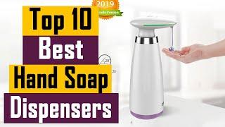 Top 10 Best Hand Soap Dispensers In 2021