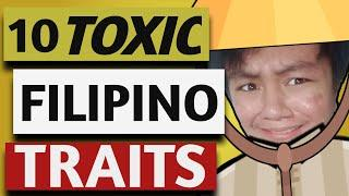 10 TOXIC FILIPINO CULTURE AND TRAITS (2020)